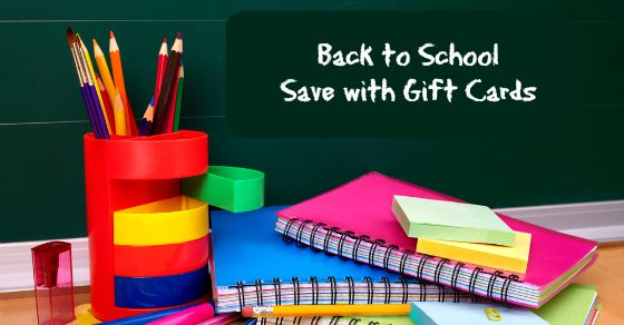 Back to School Savings with Gift Cards