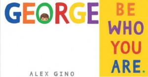 Review of George: New Transgender Book for Kids