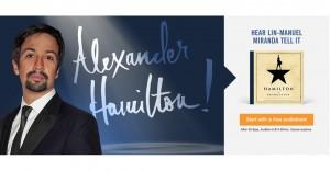 Free Hamilton Audiobook Read By Lin-Manuel Miranda